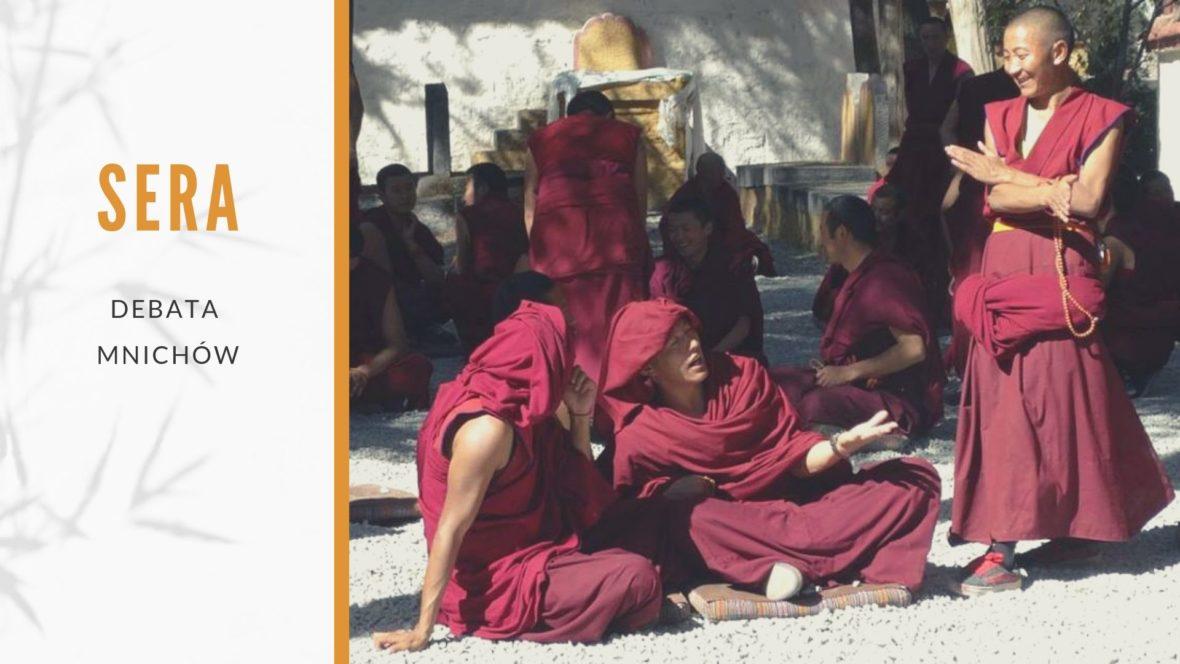 sera debata mnichów