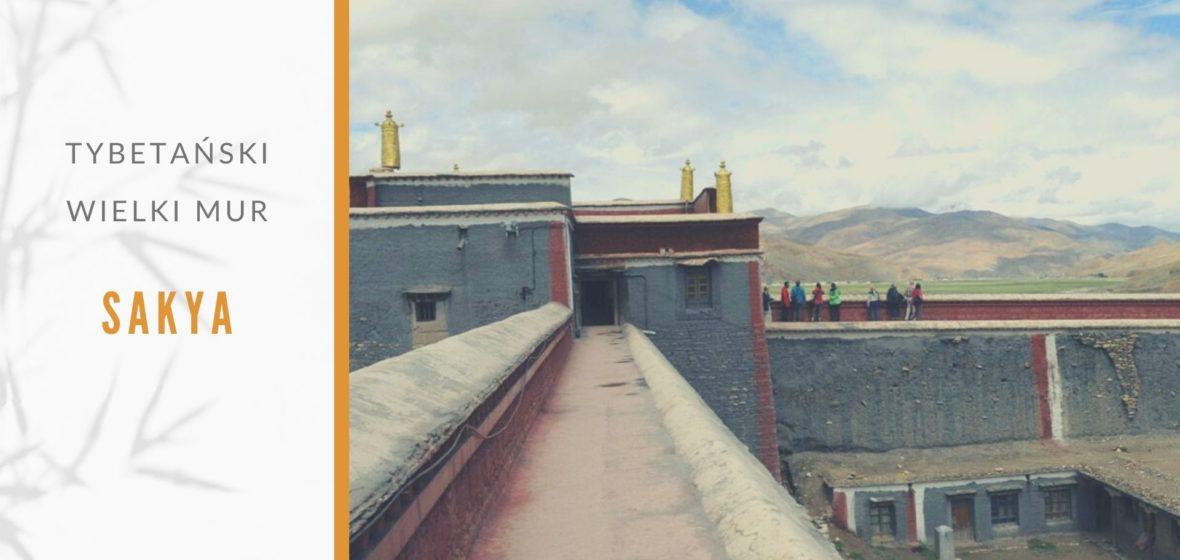 Sakya – Tybetański Wielki Mur