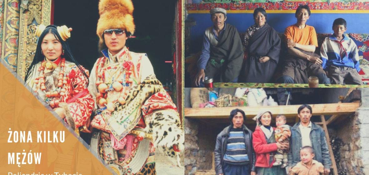 Żona kilku mężów – poliandria w Tybecie