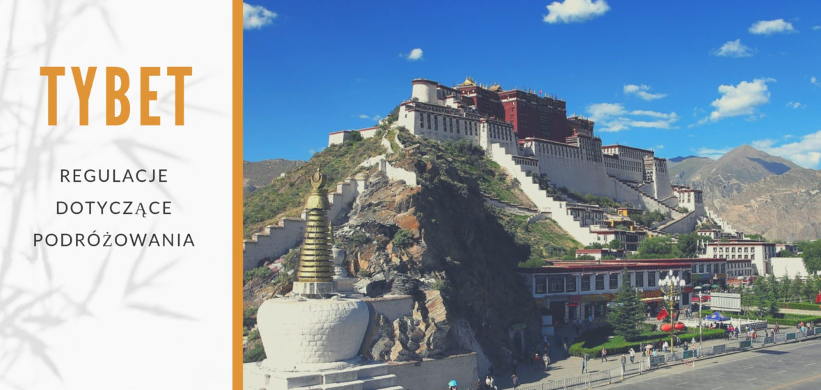 Regulacje dotyczące podróżowania po Tybecie (aktualizacja luty 2021) r.