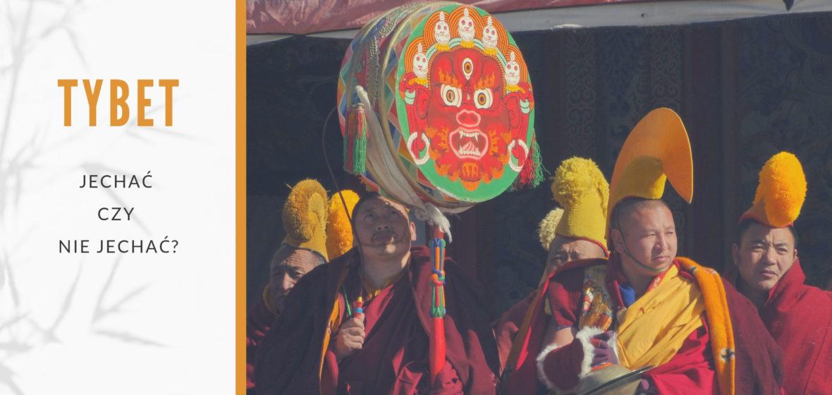 Jechać, czy nie jechać do Tybetu – 18 najczęściej zadawanych w mailach pytań