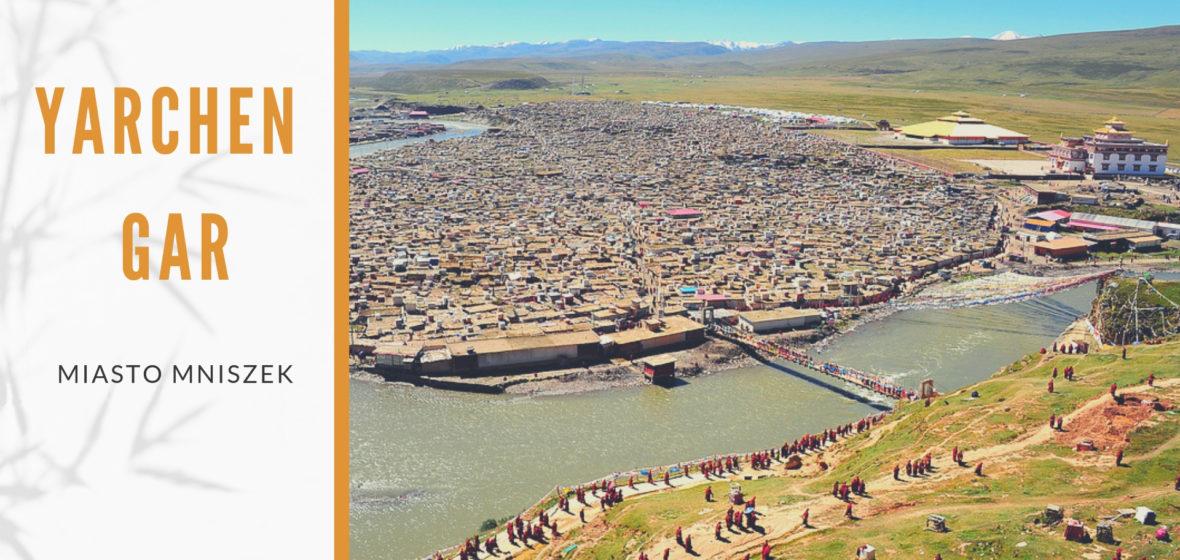 Yarchen Gar – miasto mniszek