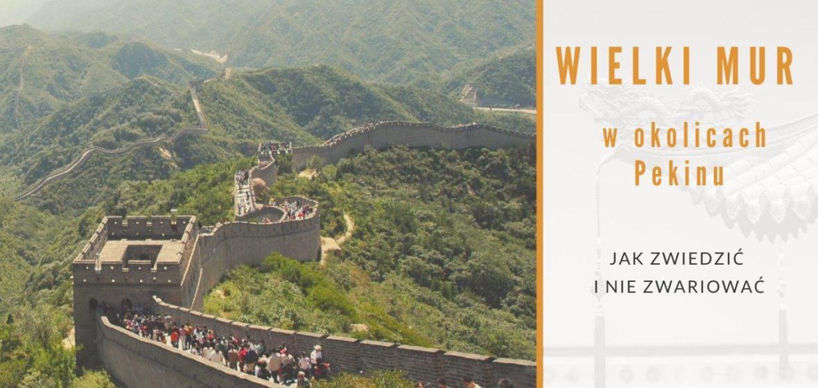 Wielki Mur w okolicach Pekinu