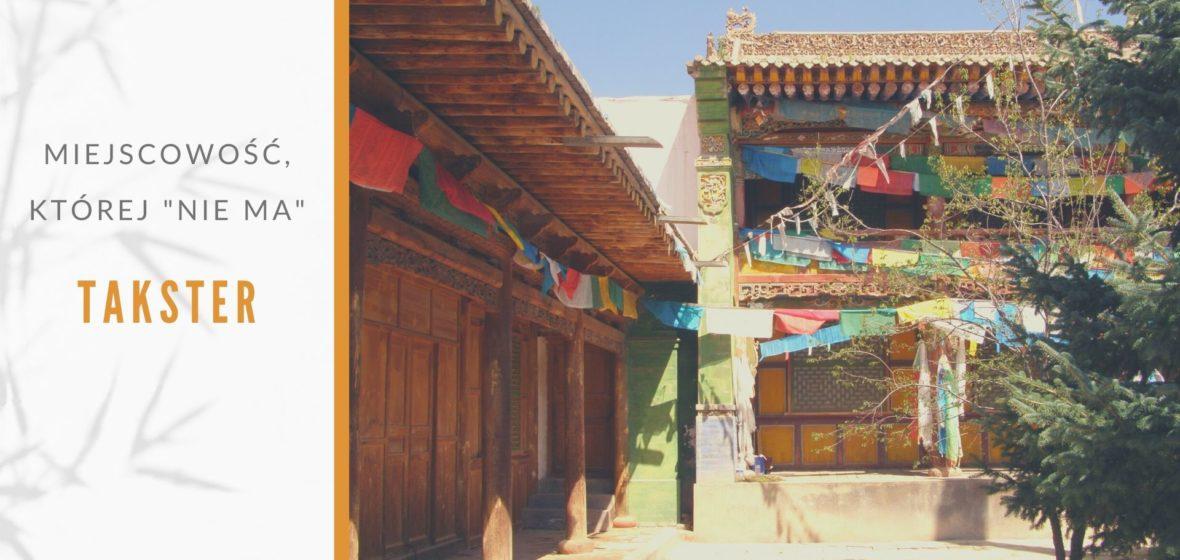 Takster. Miejsce gdzie urodził się Dalajlama