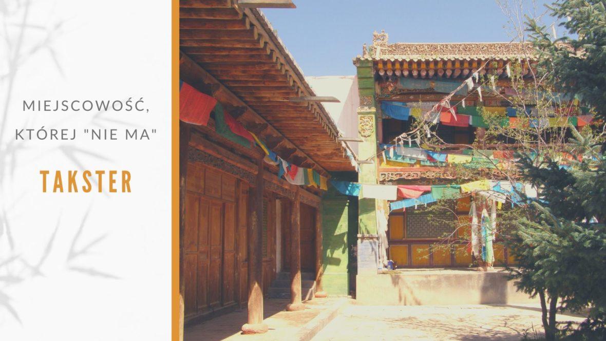Takster miejsce gdzie urodził się dalajlama