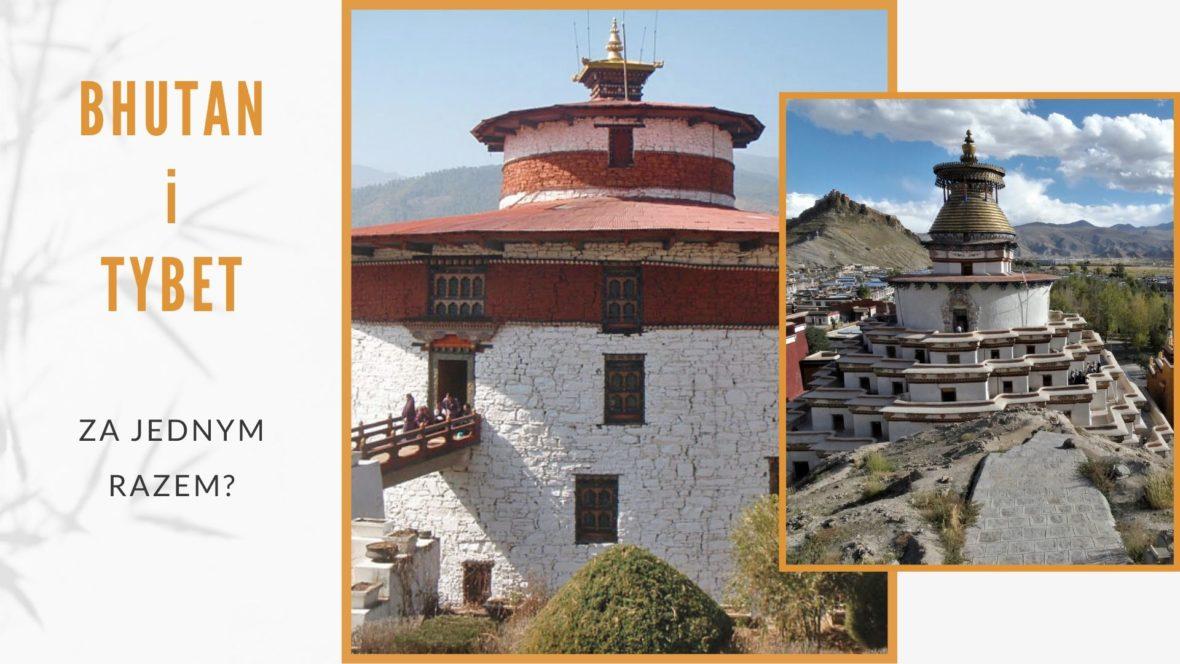 bhutan i tybet za jednym razem