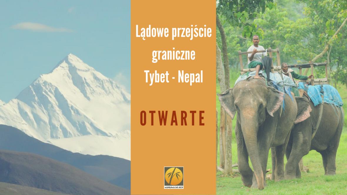 Lądowe przejście graniczne Tybet - Nepal znw OTWARTE
