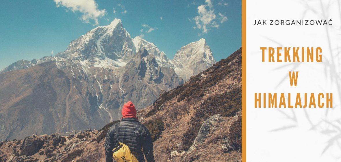 Jak zorganizować trekking w Nepalu?