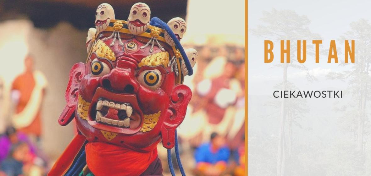 Ciekawostki na temat Bhutanu
