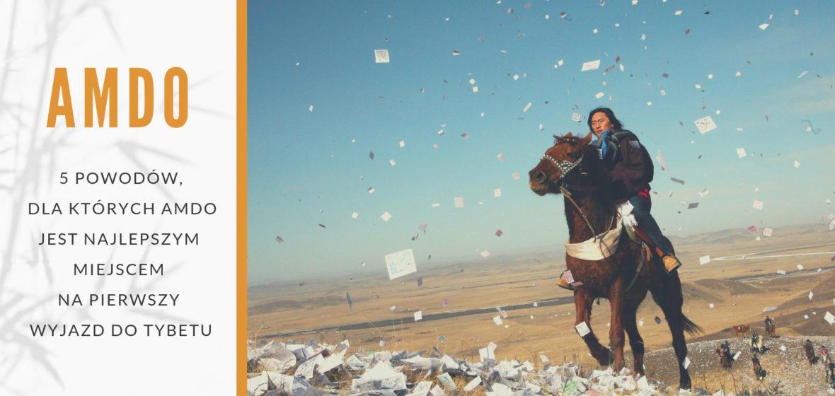 5 powodów, dla których Amdo jest najlepszym miejscem na pierwszy wyjazd do Tybetu