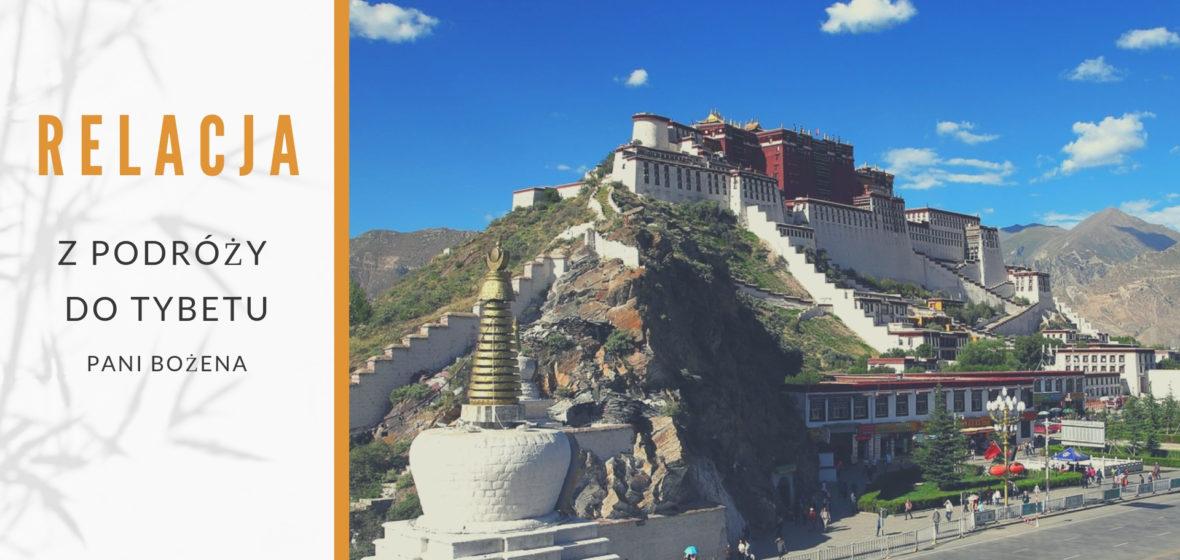 5 dni w Tybecie, relacja z wyjazdu pani Bożeny