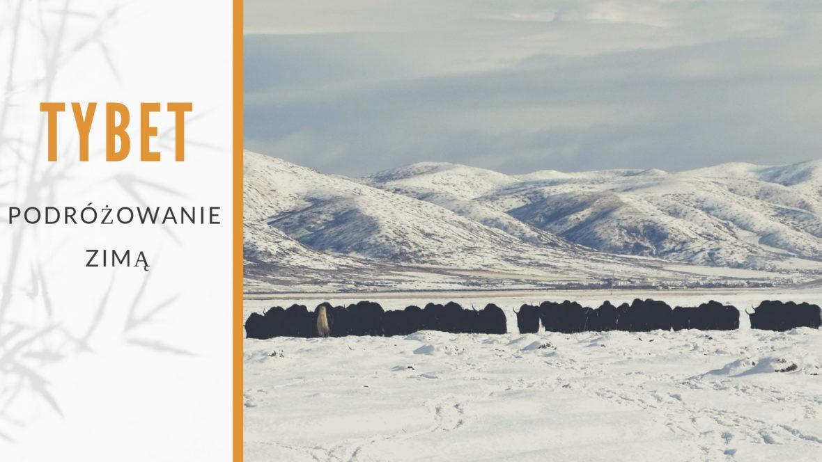 podróżowanie zimą do Tybetu