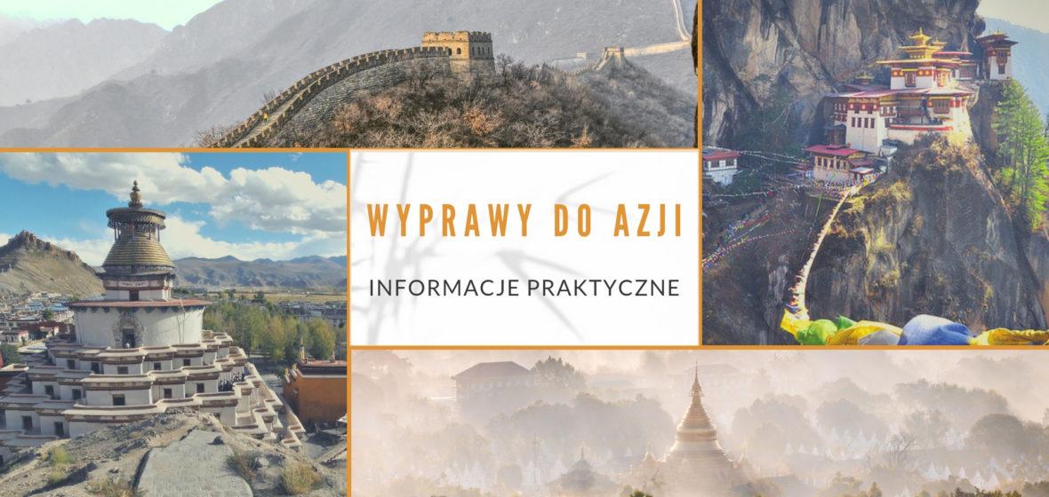 Wyprawy do Azji – informacje praktyczne
