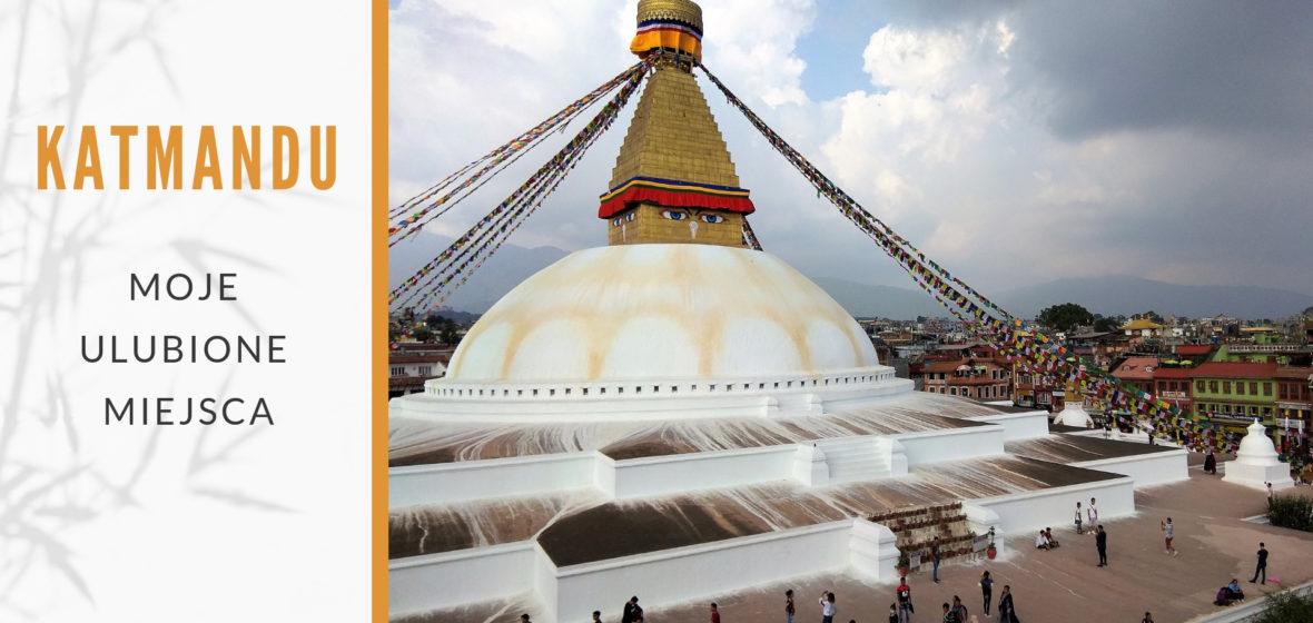 Moje ulubione miejsca w Katmandu