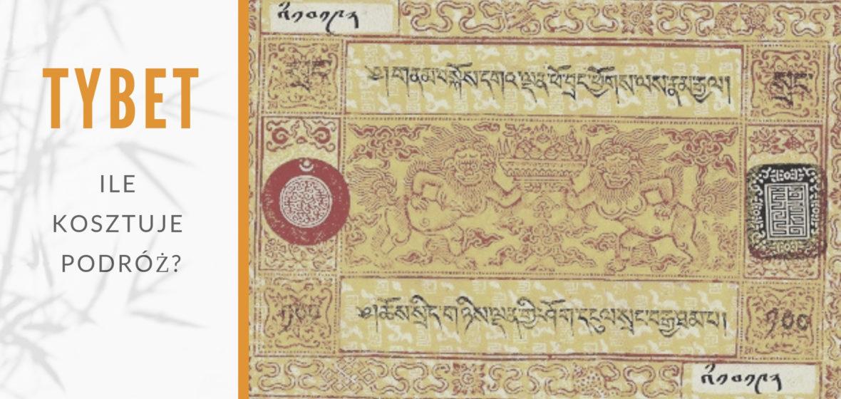 Ile kosztuje podróż do Tybetu