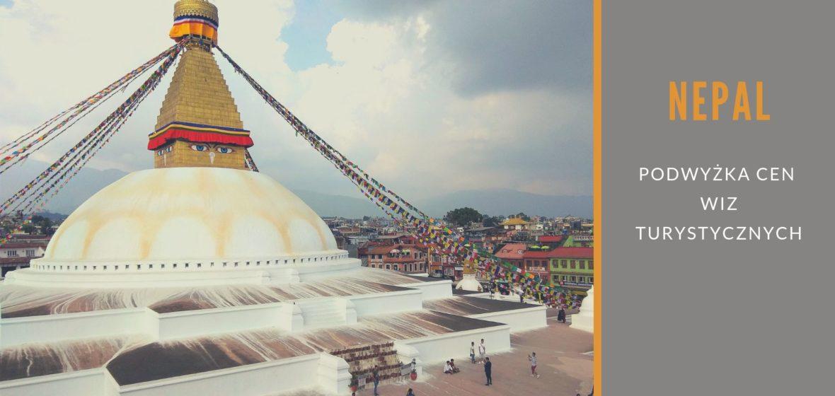 Wiza do Nepalu – podwyżka cen