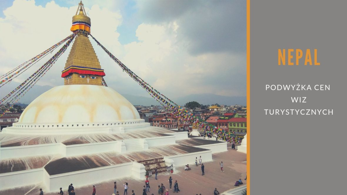 NEPAL, podwyżka cen wiz turystycznych