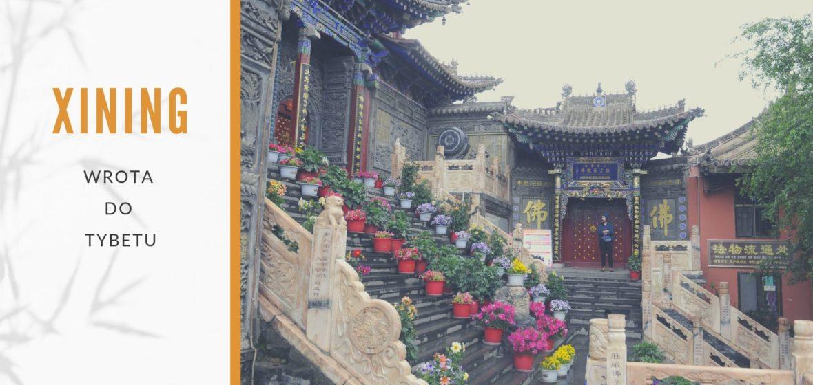 Xining. Wrota do Tybetu. Informacje praktyczne
