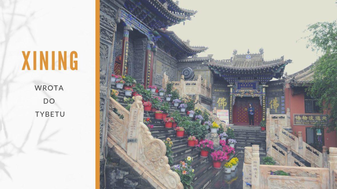 Xining  Wrota do Tybetu