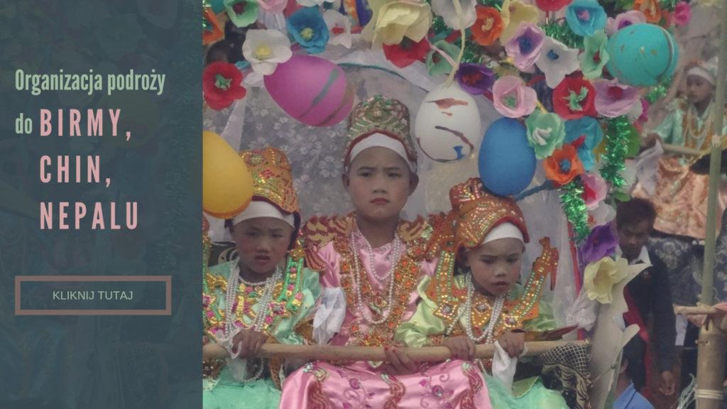 Organizacja podróży do Birmy Chin i Nepalu
