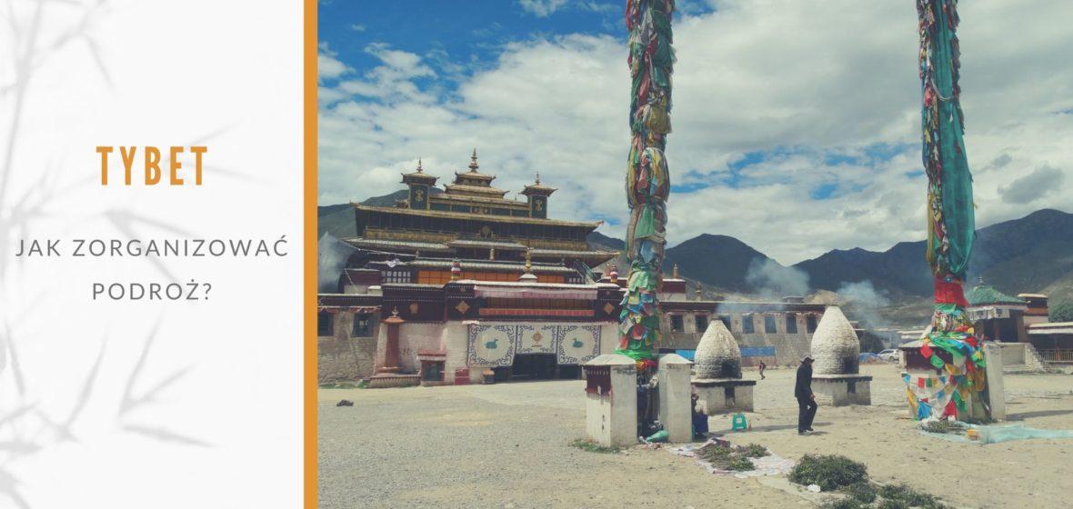 Jak zorganizować podróż do Tybetu w 3 krokach?