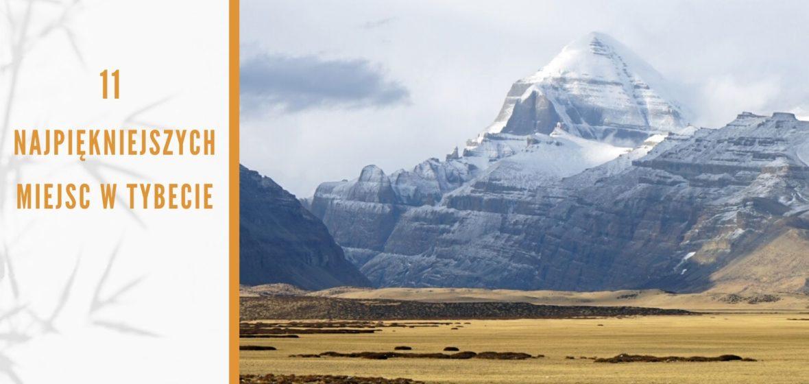 11 najpiękniejszych miejsc w Tybecie