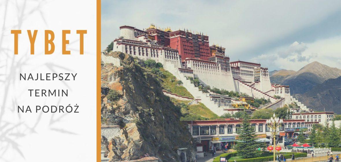 Najlepszy termin na podróż do Tybetu
