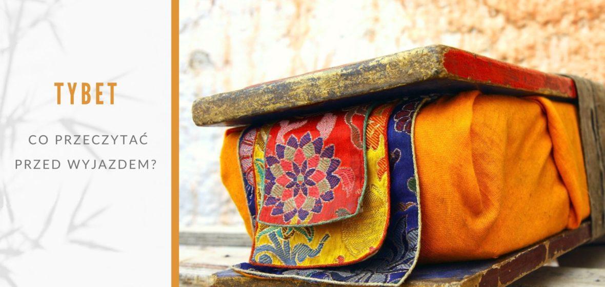 Co przeczytać przed wyjazdem do Tybetu?