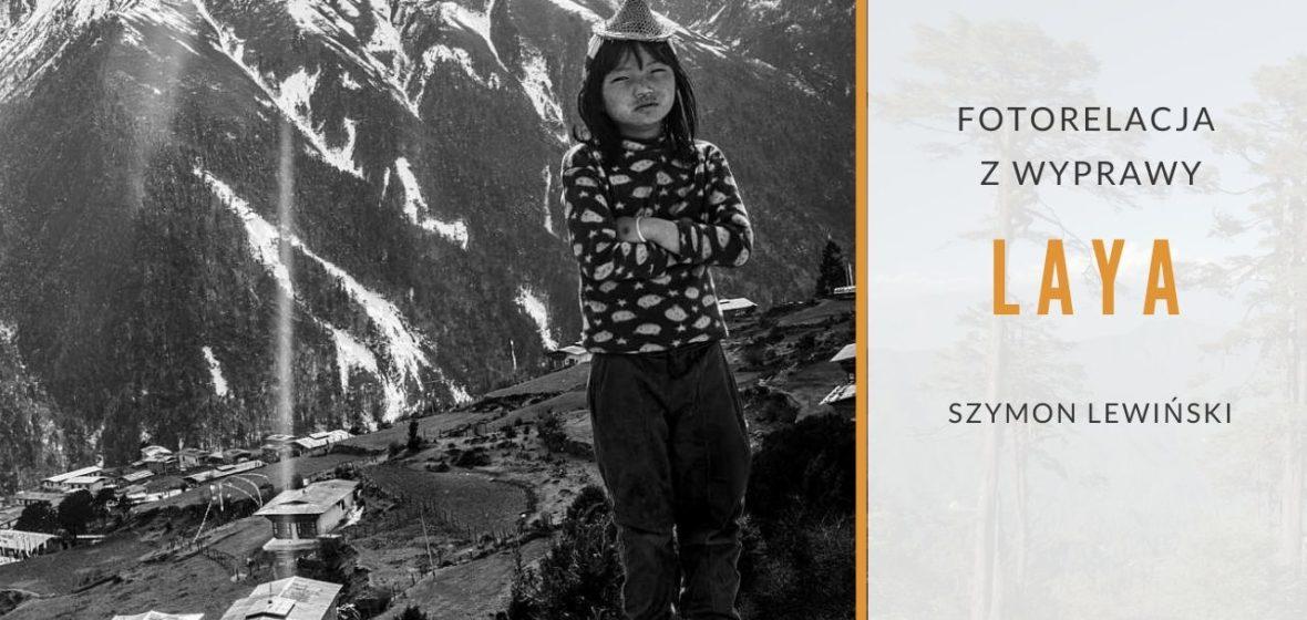 Laya. Fotorelacja z wyprawy do Bhutanu