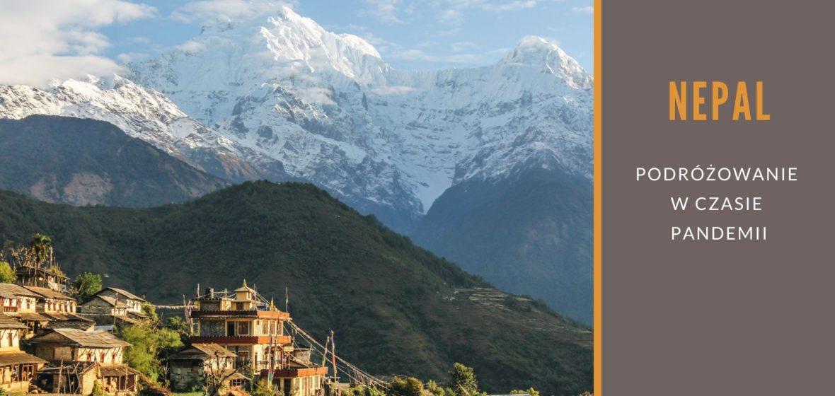 Podróżowanie po Nepalu czasie COVIDU-19