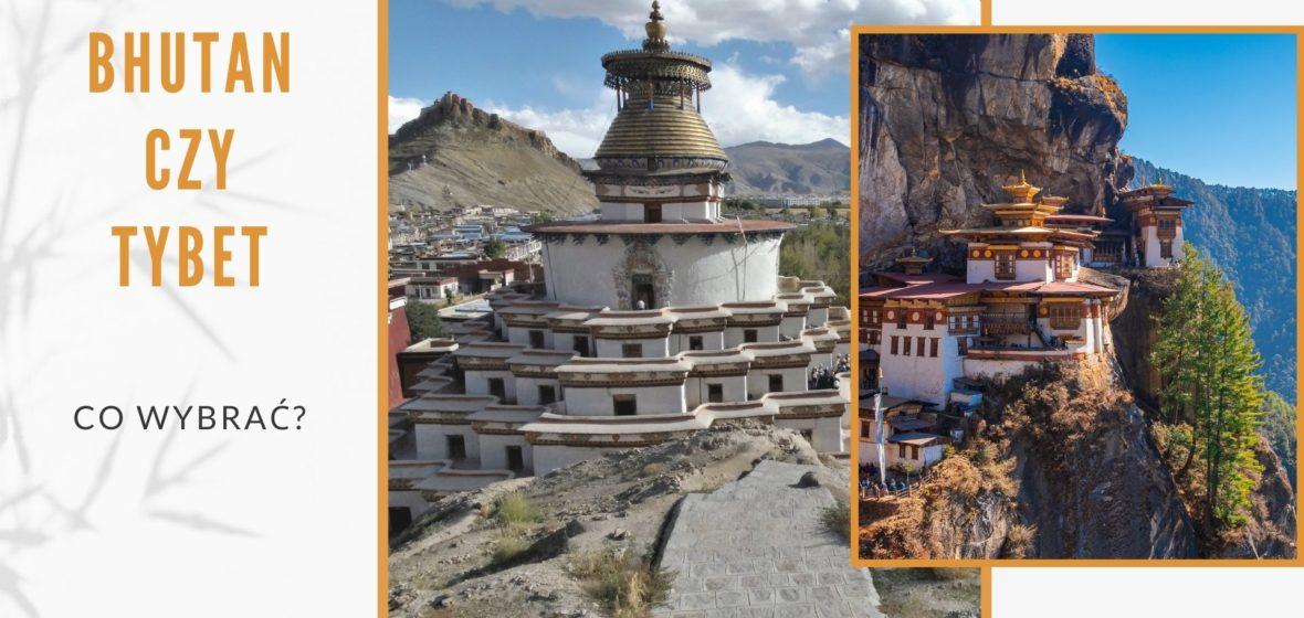Bhutan czy Tybet? Gdzie pojechać w 2021 r.