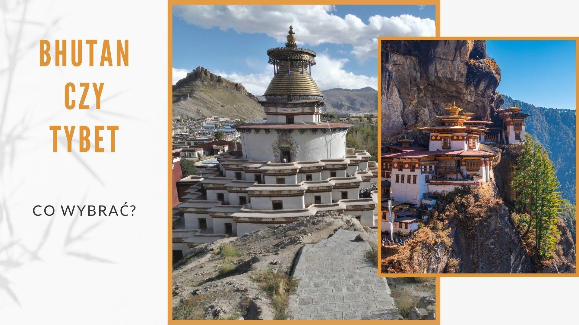 Bhutan Czy Tybet, co wybrać?