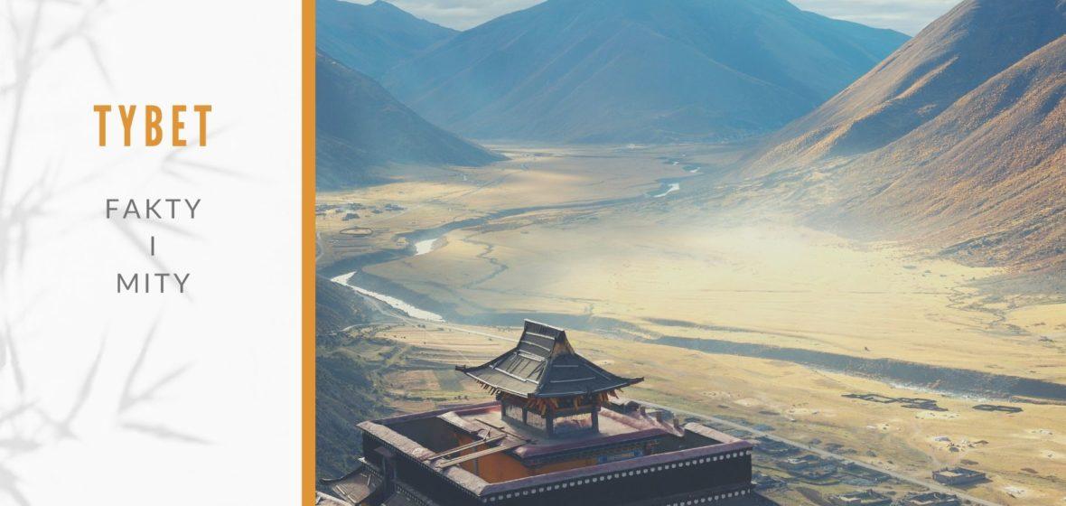 Tybet. Fakty i mity